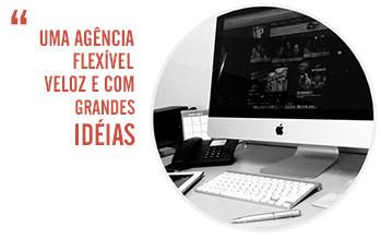 Agência Digital flexível e veloz